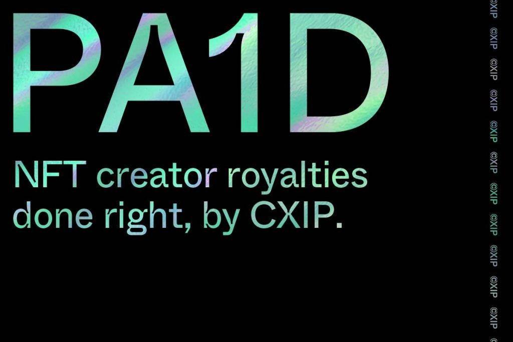 text: PA1d with line: NFT creator royalties done right by CXIP